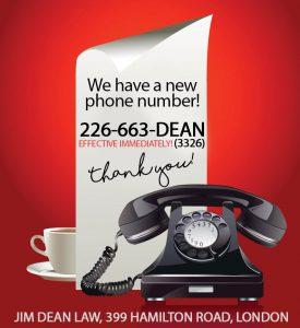 Jim Dean Law 226-663-3326 (DEAN)